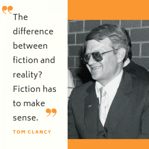 tom Clancy Fiction Reality Quote