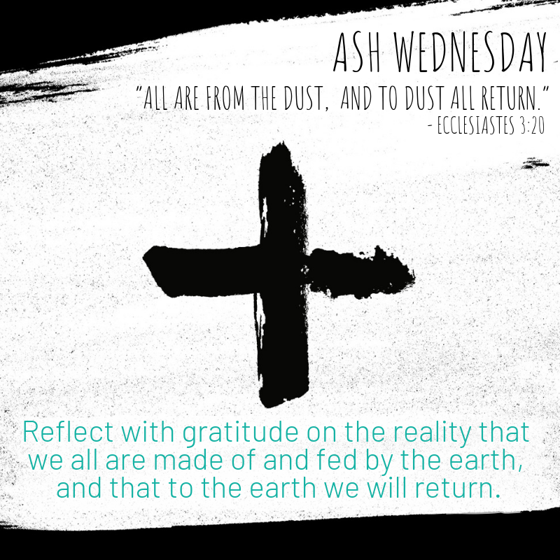 Green Lent 2020 Ash Wednesday